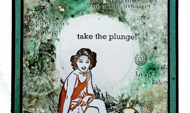 Take The Plunge with Rubber Dance Stamps